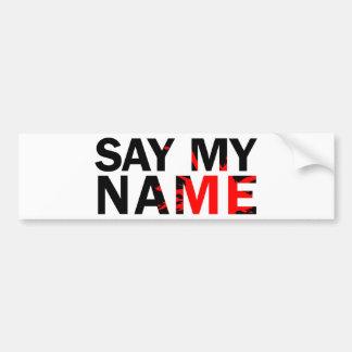 Diga meu nome adesivo para carro