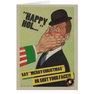 """Diga o """"Feliz Natal"""" ou feche seu cartão de cara"""