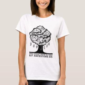 Dinheiro & antepassados camiseta