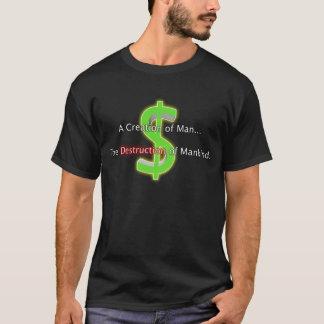 Dinheiro: Camisa da destruição