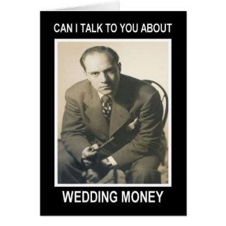 Dinheiro do casamento - ENGRAÇADO Cartão