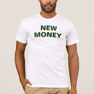 Dinheiro novo 2 t-shirt