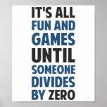 Dividir-se por zero não é um jogo posteres
