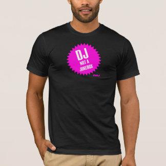 DJ não um jukebox Camiseta