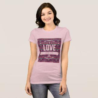 Do amor na camisa para sempre T