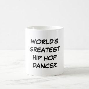 """Do """"dançarino de Hip Hop mundo caneca do grande"""""""