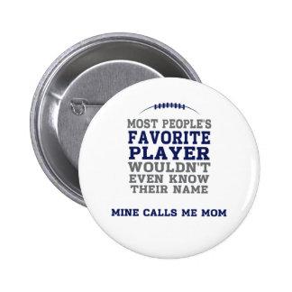 Do jogador de futebol favorito da mãe botão azul & bóton redondo 5.08cm