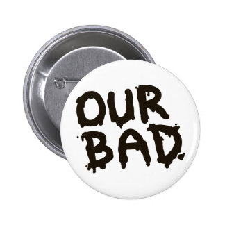 """Do """"pinos do activista do derramar de óleo nosso m botons"""