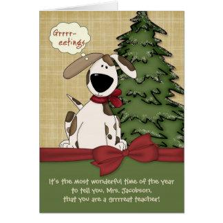 Doggy conhecido do Natal do professor customizável Cartão Comemorativo