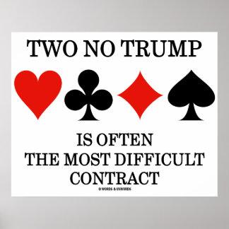 Dois nenhum trunfo são frequentemente o contrato o poster
