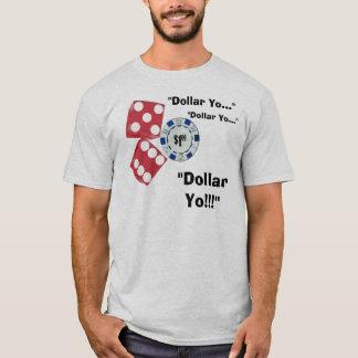 Dólar Yo! Camiseta
