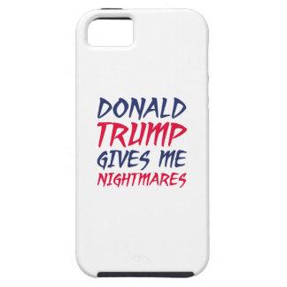 Donald Trump dá-me pesadelo Capa Para iPhone 5