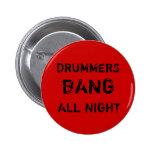 Dos bateristas do golpe botão toda a noite pins