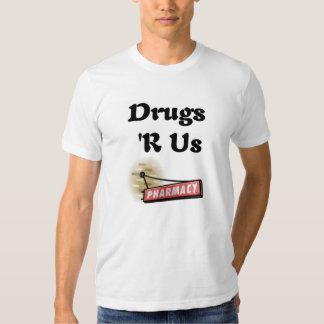 Drogas R nós t-shirt do farmacêutico
