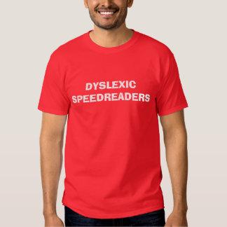 DYSLEXICSPEEDREADERS T-SHIRTS