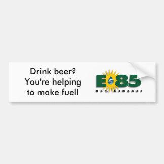 E85 - Cerveja da bebida? Você está ajudando faz o  Adesivo Para Carro