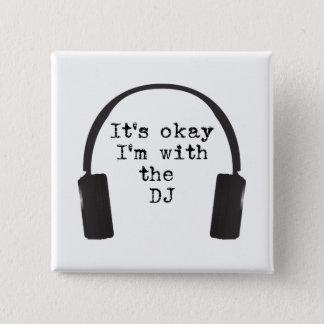 É aprovação que eu sou com o DJ obtenho na porta & Bóton Quadrado 5.08cm