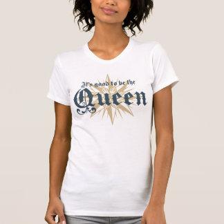 É bom ser a rainha