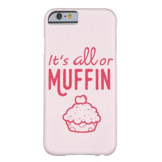 É capa de telefone tudo ou do muffin