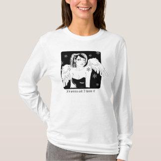 É inverno e eu sei-o! camiseta