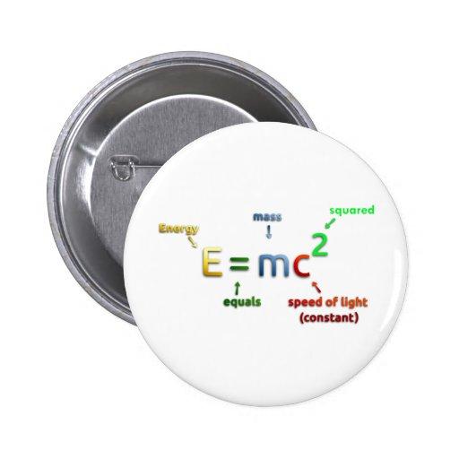 E = MC^2. E igualam MC esquadrado Botons