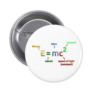 E = MC^2. E igualam MC esquadrado Bóton Redondo 5.08cm