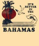 É melhor no t-shirt de Bahamas