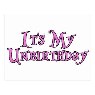 É meu Unbirthday Cartão Postal