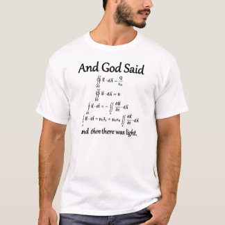 E o deus disse o formulário integral das equações camiseta