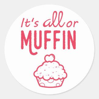 É todo ou etiqueta engraçada do muffin