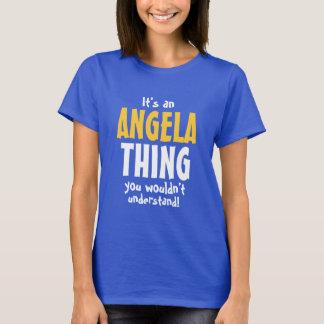 É uma coisa que de Angela você não compreenderia Camiseta