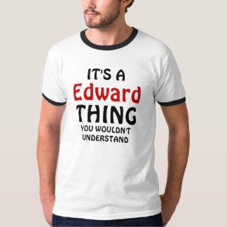 É uma coisa que de Edward você não compreenderia Tshirts