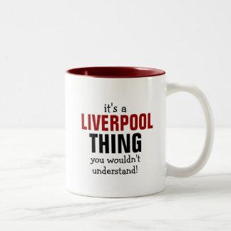 É uma coisa que de Liverpool você não Caneca De Café Em Dois Tons