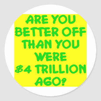 É você mais em melhor situação do que você era $4 adesivo redondo