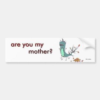 é você minha mãe? adesivo para carro