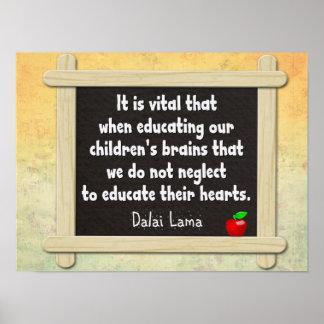 Eduque seus corações -- Citações de Dalai Lama Poster