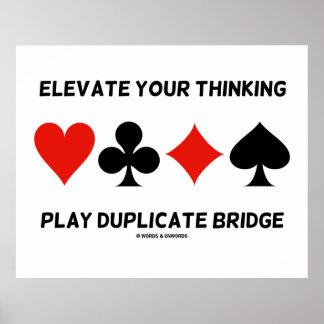Eleve sua ponte de pensamento da duplicata do jogo poster
