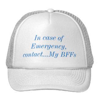 Em caso de urgência, contacte meu chapéu de BFFs Bonés