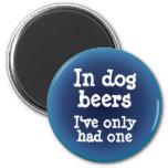 Em cervejas do cão eu tive somente um imãs de refrigerador