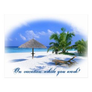 Em férias quando você trabalhar cartão postal