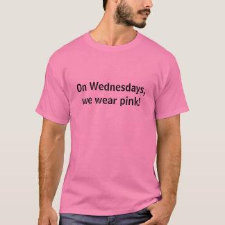 Em quartas-feiras, nós vestimos o rosa! camiseta