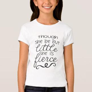 Embora seja mas pouco é feroz t-shirt