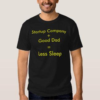 Empresa Startup + Bom pai = menos sono T-shirts