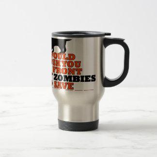 empurrá-lo-ia economias dianteiras do zombi meu caneca térmica