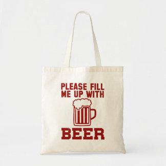 Encha-me por favor acima com a cerveja sacola tote budget