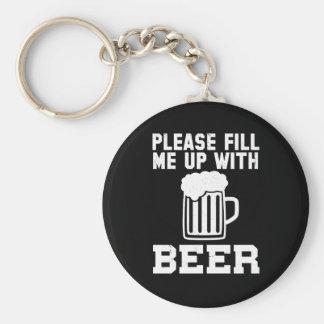 Encha-me por favor acima com a cerveja (o preto) chaveiro