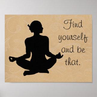 Encontre-se para ser isso -- inspiração da ioga - pôster
