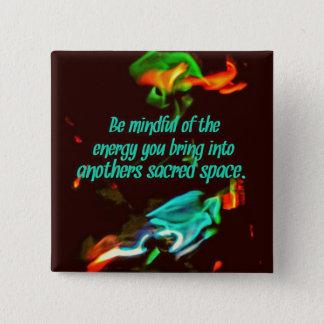 Energia consciente das chamas florescentes bóton quadrado 5.08cm