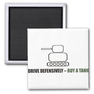 Engraçado - conduza defensiva o comprar um tanque imã