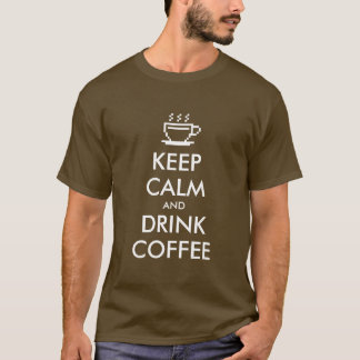 Engraçado mantenha camiseta calma e da bebida do